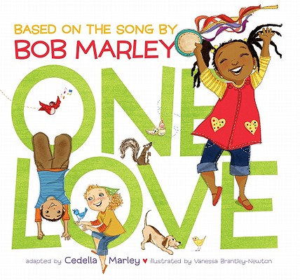 One Love By Marley, Cedella/ Brantley-newton, Vanessa (ILT)